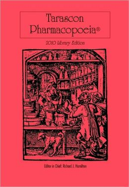 Tarascon Pharmacopoeia 2010 Library Edition