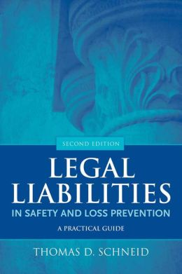 Legal Liabilities In Safety And Loss Prevention