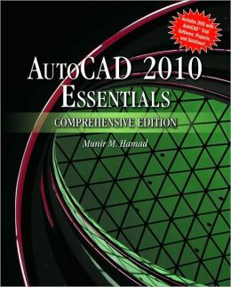 Autocad 2010 Essentials, Comprehensive Edition