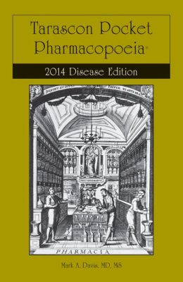 Tarascon Pocket Pharmacopoeia 2013 Disease Edition