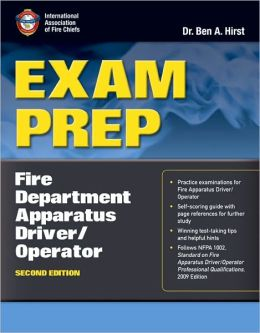 Exam Prep: Fire Department Apparatus Driver/Operator