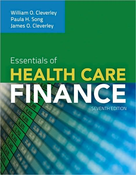 Online books free download ebooks Essentials Of Health Care Finance DJVU PDB RTF by William O. Cleverley, James O. Cleverley, Paula H. Song English version