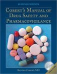 Book Cover Image. Title: Cobert's Manual Of Drug Safety And Pharmacovigilance, Author: Barton Cobert