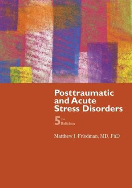 Posttraumatic And Acute Stress Disorder
