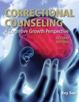 Correctional Counseling: A Cognitive Growth Perspective