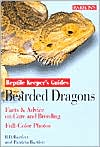Bearded Dragons; Facts and Advice on Care and Breeding: Reptile Keepers Guides