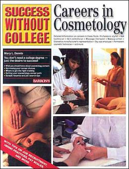 Careers in Cosmetology (Success without College)