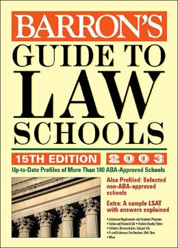 Guide to Law Schools: 2003 Edition