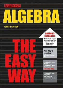 Algebra the Easy Way (Baron's Educational Series)