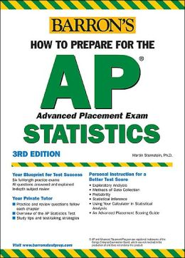 How to Prepare for the AP Statistics: Advanced Placement Test in Statistics
