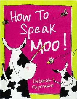 How to Speak Moo!