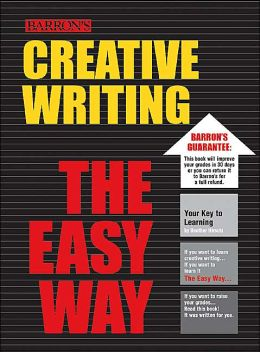 Creative Writing the Easy Way