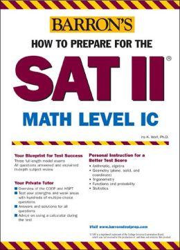 How to Prepare for The SAT II: Math Level 1C