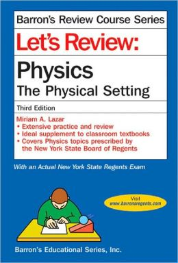 Let's Review Physics-The Physical Setting