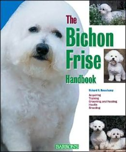 The Bichon Frise Handbook (Barron's Pet Handbooks)