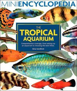 The Tropical Aquarium