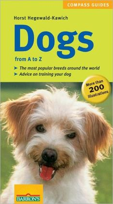 Dogs from A to Z (Compass Guide Series)