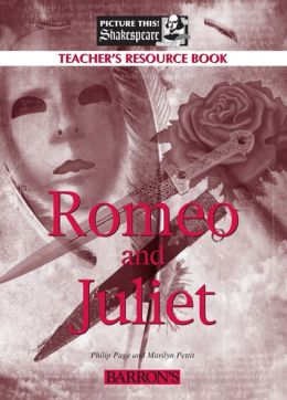 Romeo and Juliet Teacher's Resource Book (Picture This! Shakespeare Series)