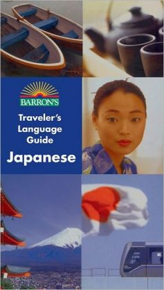 Barron's Traveler's Language Guide: Japanese