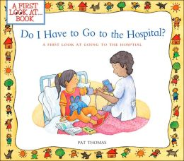 Do I Have to Go to the Hospital?: A First Look at Going to the Hospital