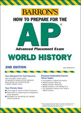 Barron's How to Prepare for the AP World History Advanced Placement Exam