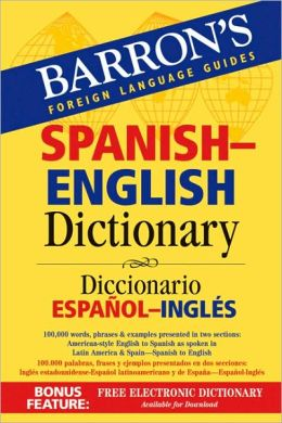 Spanish-English Dictionary: Diccionario Español-Inglés