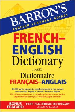 French-English Dictionary: Dictionnaire Français-Anglais