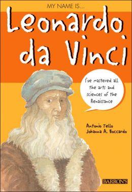 My Name Is... Leonardo Da Vinci