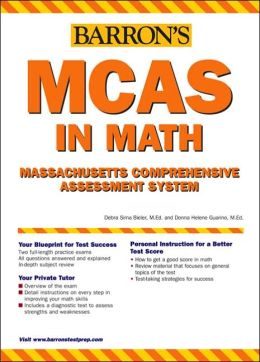 Barron's MCAS in Math: Massachusetts Comprehensive Assessment System