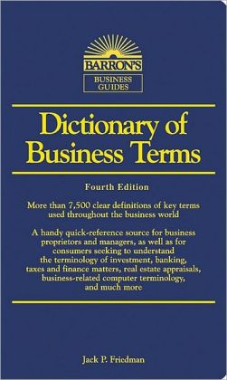 Dictionary of Business Terms (Barron's Business Dictionaries Series)
