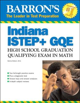 Barron's ISTEP + GQE Math: Indiana High School Graduation Qualifying Exam