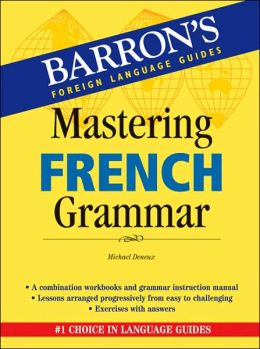 Mastering French Grammar