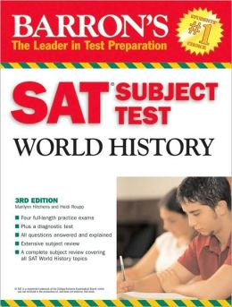 Sat Subject Test: World History