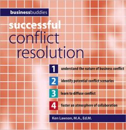 Successful Conflict Resolution (Business Buddies Series)