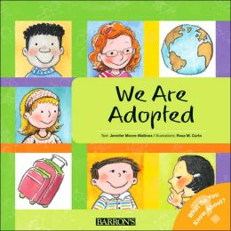We are Adopted (What Do You Know about? Series)