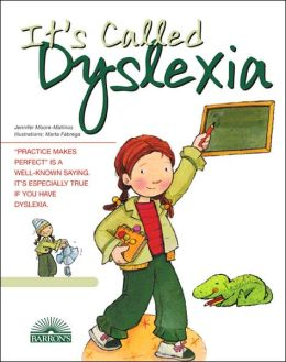 It's Called Dyslexia (Live and Learn Series)