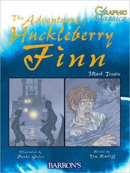 Huckleberry Finn (Graphic Classics Series)