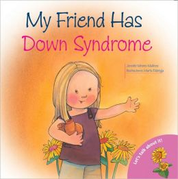 Let's Talk About It - My Friend Has Down's Syndrom