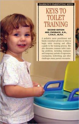 Keys to Toilet Training, 2nd Edition (Barron's Parenting Keys Series)
