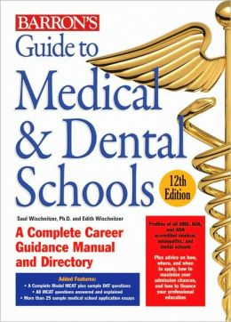Guide to Medical and Dental Schools
