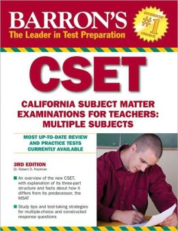 Barron's CSET: California Subject Matter Exams for Teachers: Multiple Subjects