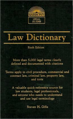 Barron's Law Dictionary: Mass Market Edition