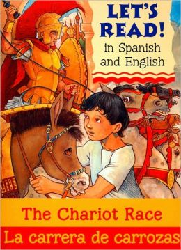 Chariot Race Spanish-English Edition