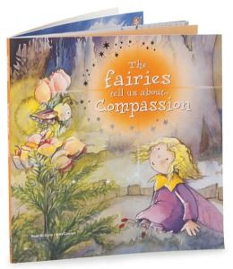 The Fairies Tell Us About Compassion