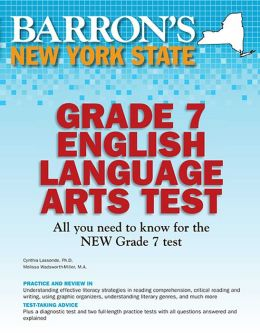 Barron's New York State Grade 7 English Language Arts Test