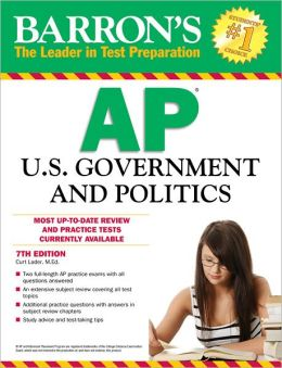 Barron's AP U.S. Government and Politics, 7th Edition