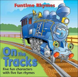 On the Tracks: Funtime Rhymes