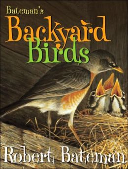 Bateman's Guide to Backyard Birds