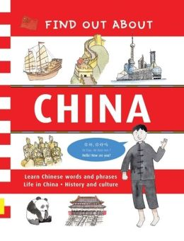 Find Out about China: Learn Chinese Words and Phrases and about Life in China