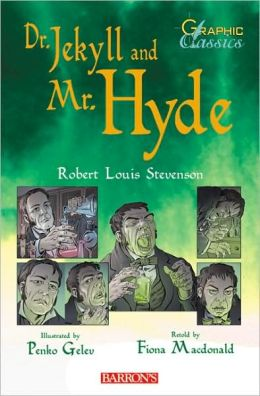 Dr. Jekyll and Mr. Hyde (Graphic Classics Series)